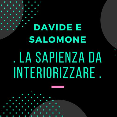 davide_e_salomone_la_sapienza_da_interiorizzare