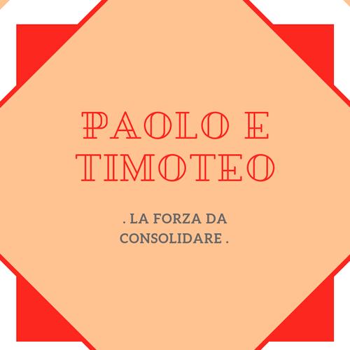 paolo_e_timoteo_a_forza_da_consolidare