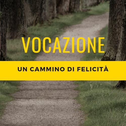 vocazione_un_cammino_di_felicita