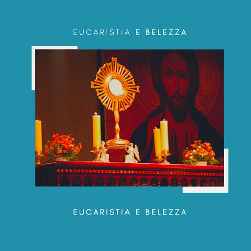 eucaristiaebellezza