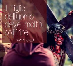 XXIV Dom. - Tempo Ordinario (Anno B)