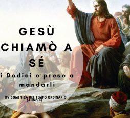 XV Dom. del Tempo Ordinario (Anno B)